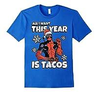 Deadpool Santa Hat I Want Tacos Christmas Shirts Royal Blue