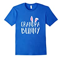 Easter Grandpa Bunny For Paps Family Matching Easter Shirts Royal Blue