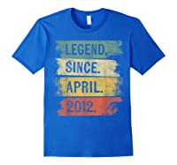 8 Year Old Gifts Legend Since April 2012 8th Birthday Shirts Royal Blue