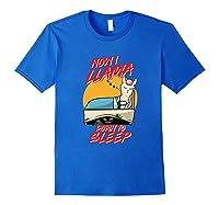 Now I Down To Sleep Halloween Alpaca Shirts Royal Blue