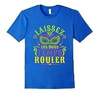Laissez Les Bons Temps Rouler Mardi Gras Mask Shirts Royal Blue