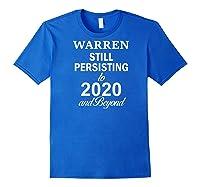 Elizabeth Warren 2020 President Persisting Beyond Raglan Baseball Ts Shirts Royal Blue