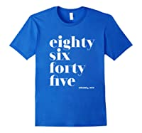 Anti Trump Eighty Six Forty Five 8645 Impeach T Shirt Royal Blue