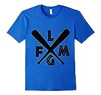 Lfgm Shirt #lfgm T - Gift Idea Royal Blue