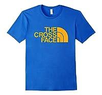 Funny Brazilian Jiu Jitsu Bjj The Cross Face Shirts Royal Blue