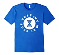 I Love Genetic Science T Shirt Stop Copying Me Quote Royal Blue