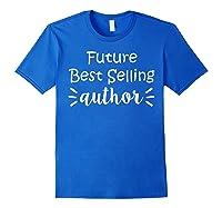 Author Essayist Journalist Scriptwriter T Shirt Royal Blue