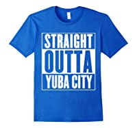 Straight Outta Yuba City T Shirt Royal Blue
