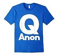 Qanon Tshirt Classic Q Shirt Wwg1wga Trump Rally T-shirt Royal Blue