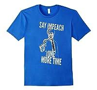 Impeach T Shirt Royal Blue
