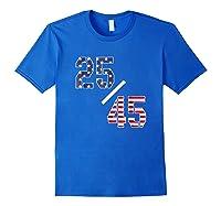 25 45 25th Adt Impeach Tshirt Royal Blue