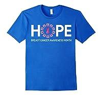 Hope Breast Cancer Awareness Month October Pink T Shirt Royal Blue