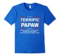 Donald Trump Fathers Day Gift For Papaw Funny Campaign Sign T Shirt Royal Blue