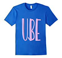 Ube Flavor Filipino Ube Philippines Dessert Gift Shirts Royal Blue