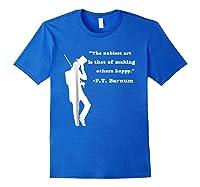 Circus Ring Master P.t. Barnum Quote T-shirt Royal Blue