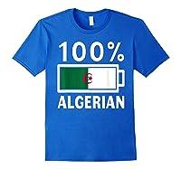 Algeria Flag T Shirt 100 Algerian Battery Power Tee Royal Blue