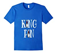 Bowling King Funny Quote Pun Gift Design Shirts Royal Blue