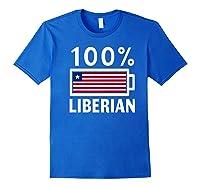 Liberia Flag T Shirt 100 Liberian Battery Power Tee Royal Blue