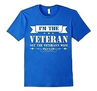 I M The Veteran Not The Veteran S Wife Woman Tshirt Royal Blue