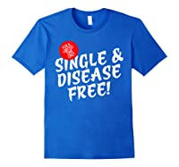 For A Limited Time Only Single Gift Disease Free Tshirt Royal Blue