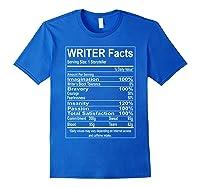 Writer Facts Storyteller Nutrition Information T Shirt Royal Blue