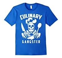 Cool Culinary Gangster T Shirt Gift For Pro Cooking Master Royal Blue