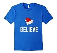 Funny Christmas Xmas Believe Premium T-shirt Royal Blue
