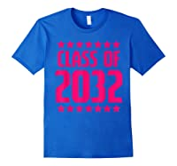 Class Of 2032 Stars Grow With Me First Day Kindergarten Gift T-shirt Royal Blue