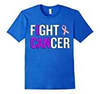 Breast Cancer Month Awareness Gift For Survivors Warriors T Shirt Royal Blue