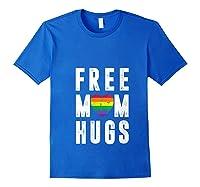 Lgbt X Pride - Cute Mother Distressed Lgbt Free Mom Hugs T-shirt Royal Blue