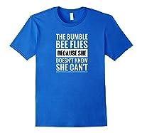 Motivational Bumble Bee Quote Raglan Baseball Ts Shirts Royal Blue