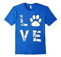 Love Animal Pet Dog Cat Paw Valentine S Day Funny T Shirt Royal Blue
