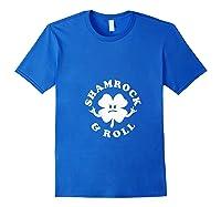 Shamrock And Roll Funny Saint Patricks Day T Shirt Royal Blue