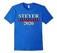 Tom Steyer 2020 President Election Vote Impeach Trump T Shirt Royal Blue