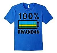 Rwanda Flag T-shirt   100% Rwandan Battery Power Tee Royal Blue