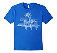 Genealogy Ancestry Word Cloud Research Your Family Shirts Royal Blue