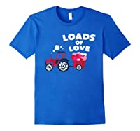 Loads Of Love Valentine S Day Tractor Cute T Shirt Royal Blue