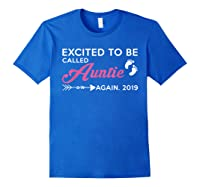 Excited To Be Called Auntie Again 2019 Shirts Royal Blue
