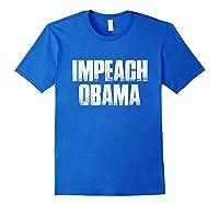 Impeach Obama 2019 T Shirt Royal Blue
