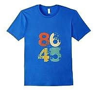 86 45 Retro 70s Vintage Anti Trump 8645 Impeach Lock Him Up T Shirt Royal Blue