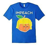 Anti Trump Impeach Dump Trump T Shirt Funny Gifts T Shirt Royal Blue