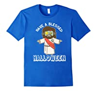 Have A Blessed Halloween Funny Zombie Jesus Halloween Shirts Royal Blue