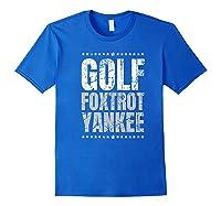 Golf Foxtrot Yankee Military Rude Adult S Gift Shirts Royal Blue