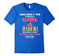 Funny There Was A Girl Who Really Loved Books Dogs Librarian Premium T Shirt Royal Blue