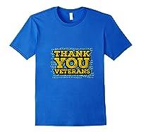 Thank You Veterans American Army Veterans Day Gift T Shirt Royal Blue