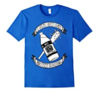 Got My 40 Oz And A System To Overthrow Folk Punk Anarchy Shirts Royal Blue