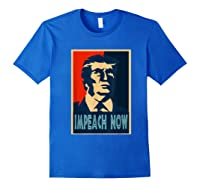 Impeach Trump Now Nancy Funny Vintage Gift T Shirt Royal Blue