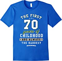 70th Birthday Funny Gift Life Begins At Age 70 Years Old T-shirt Royal Blue