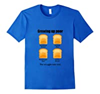 Growing Up Poor The Struggle Was Real Tank Top Shirts Royal Blue