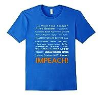 29 More Reasons To Impeach Potus Trump Political Activist Premium T Shirt Royal Blue